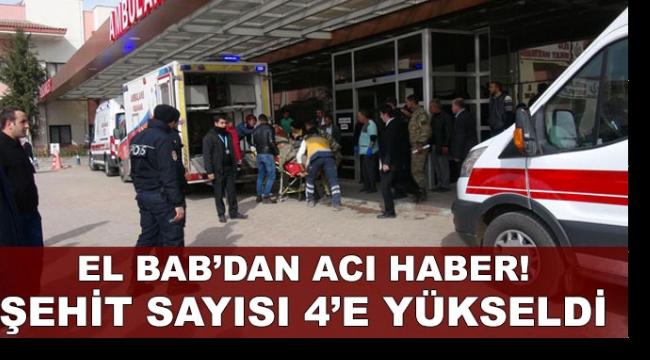 Acı haberi TSK duyurdu! El Bab'da şehit sayısı 4'e yükseldi