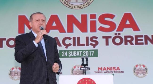 Cumhurbaşkanı Erdoğan, yarın Manisa'da
