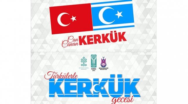 Türkülerle Kerkük Gecesi