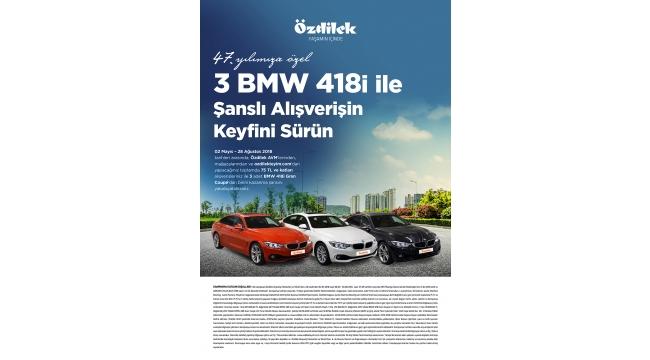 Özdilek, 47'inci yılında 3 kişiye BMW 4.18i Gran Coupe hediye ediyor