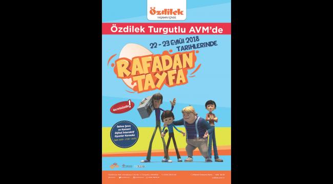 Çocukların en sevdiği çizgi filmlerden Rafadan Tayfa Özdilek'e geliyor