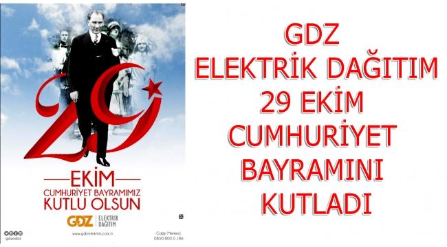 GDZ Elektrik Dağıtım 29 Ekim Cumhuriyet Bayramını kutladı