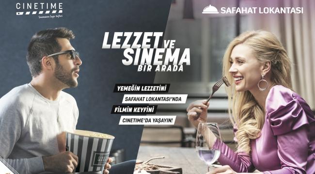 Yemeğin lezzetini Safahat Lokantası'nda filmin keyfini Cinetime'da yaşayın
