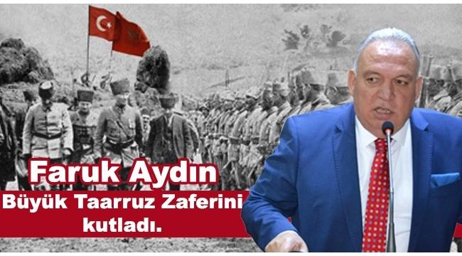 Başkan Aydın, Büyük Taarruz'un 97.yılını kutladı