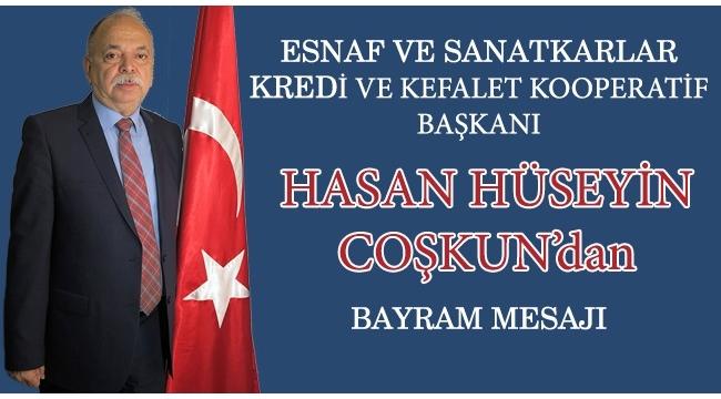 Esnaf Kefalet Başkanı Coşkun'dan KurbanBayramı kutlaması