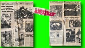 Yıl 1978: 'Beyaz pamuğun kara sömürüsü'