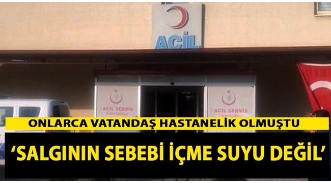 """""""Turgutlu'da salgının sebebi içme suyu değil"""""""