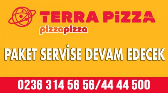 Terra Pizza Turgutlu Paket Servise Devam Edecek