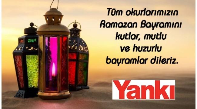 Tüm okurlarımızın Ramazan Bayramı'nı kutlarız