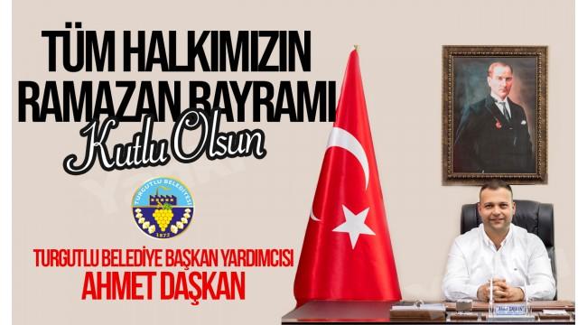 Başkan Yardımcısı Ahmet Daşkan'dan bayram tebriği