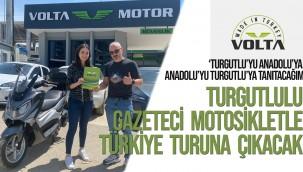 Turgutlulu gazeteci motosikletle Türkiye turuna çıkıyor