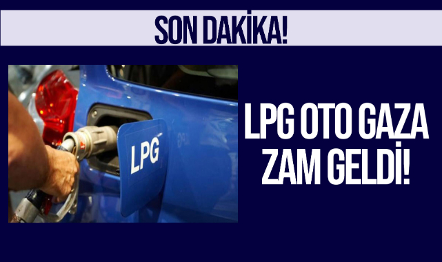 LPG oto gaza zam geldi!