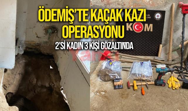 Ödemiş'te evde kaçak kazı yaptıkları iddiasıyla 3 kişi yakalandı