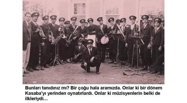 Kasaba'nın sevdaları ve türküleri
