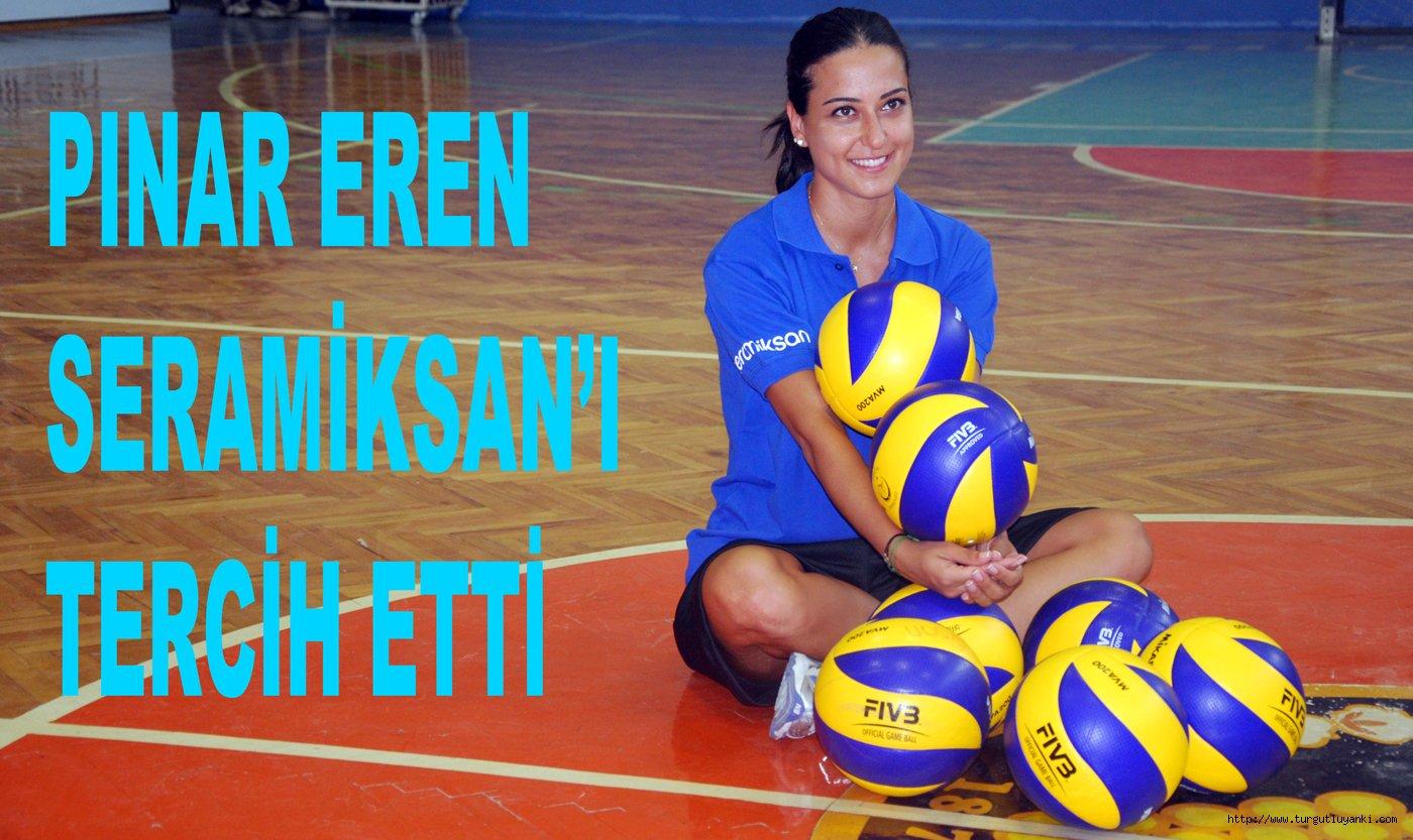 Seramiksan KSK'den Pınar Eren'i kadrosuna kattı