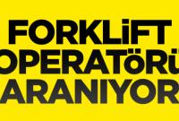Forklift operatörü ve eleman alınacaktır
